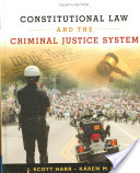 e-Study Guide for: Constitutional Law and the Criminal Justice System by J. Scott Harr, ISBN 9780495095439