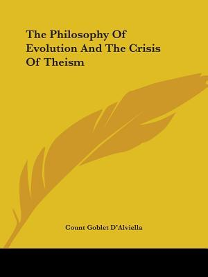The Philosophy of Evolution and the Crisis of Theism