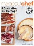 80 recettes faciles au fromage
