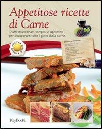 Appetitose ricette di carne