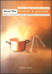 Pentole & provette
