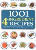 1001 Four-Ingredient...