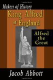 King Alfred of England Alfred the Great