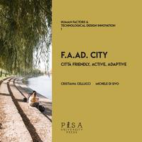 F.A.AD. city. Città Friendly, Active, Adaptive
