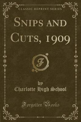 Snips and Cuts, 1909...