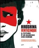 Hiroshima venticinqu...