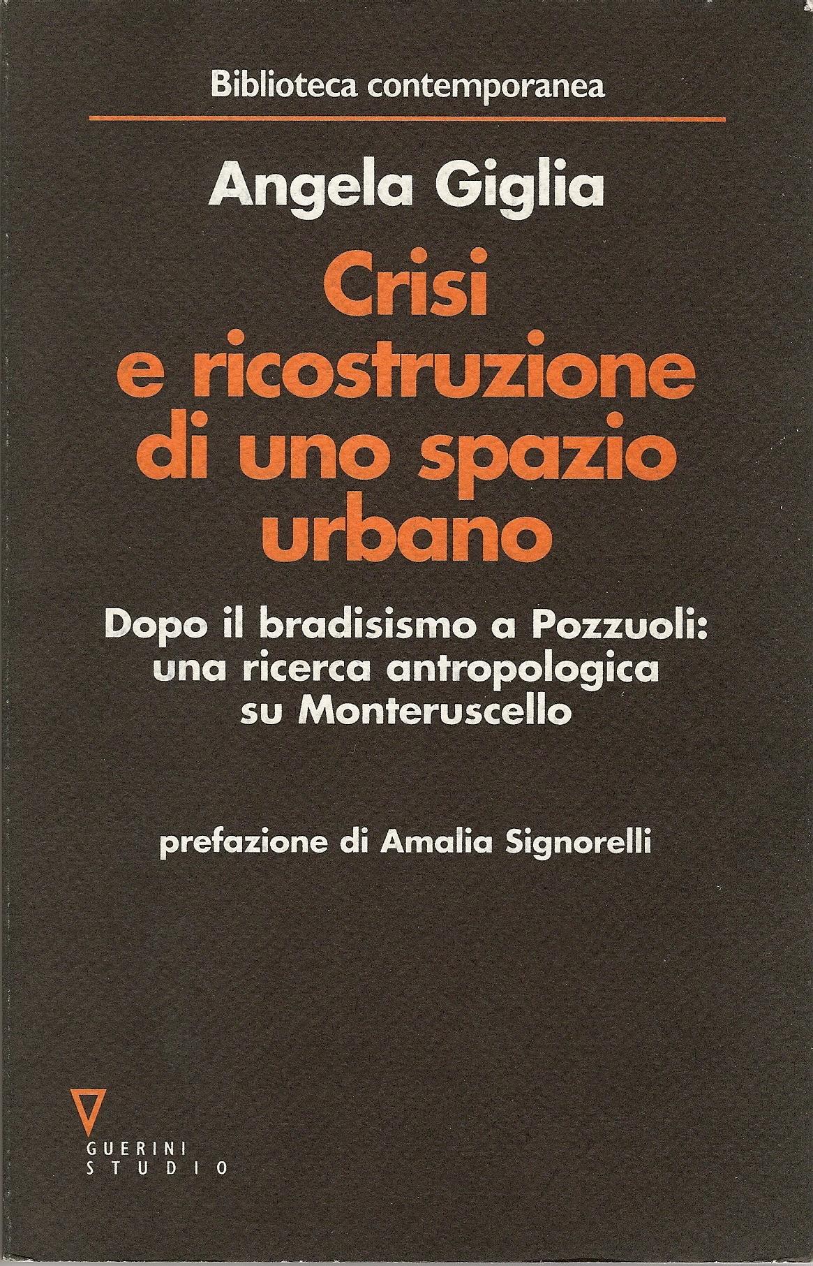 Crisi e ricostruzione di uno spazio urbano