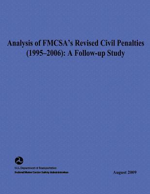 Analysis of Fmcsas Ised Civil Penalties 1995-2006