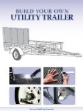 Build your own utility trailer