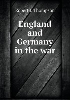 England and Germany in the War