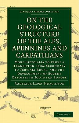 On the Geological Structure of the Alps, Apennines and Carpathians