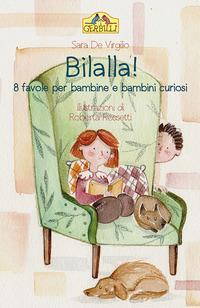 Bilalla! 8 favole per bambine e bambini curiosi