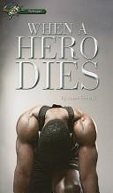 When a Hero Dies