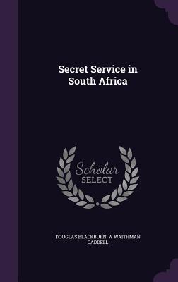 Secret Service in South Africa