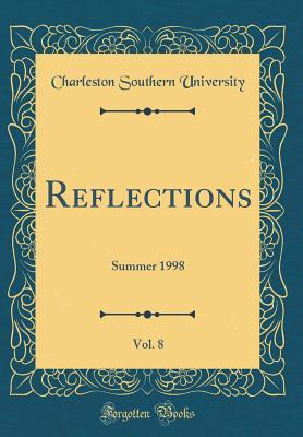Reflections, Vol. 8