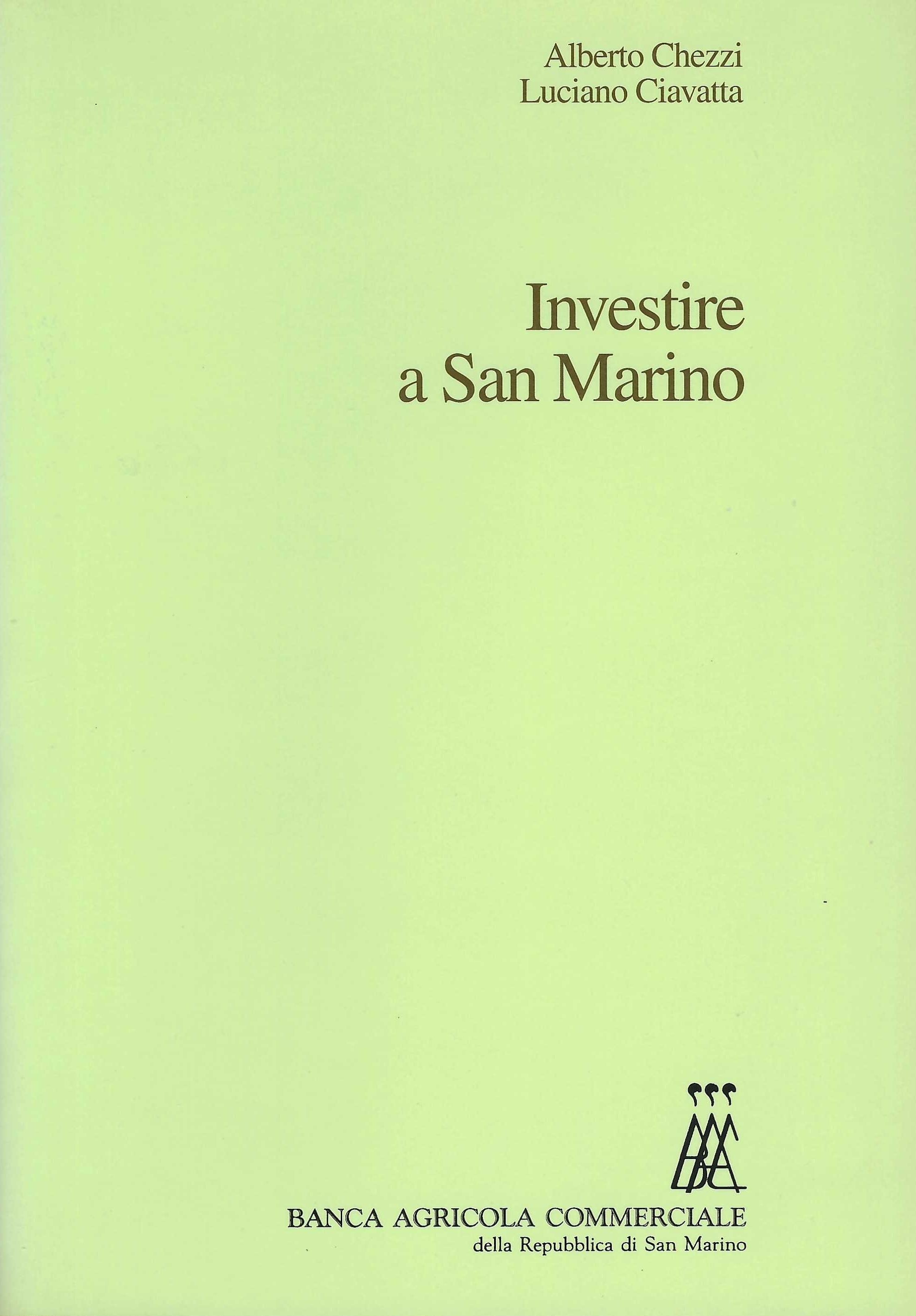 Investire a San Marino - Investing in San Marino