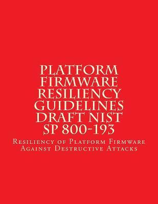 Platform Firmware Resiliency Guidelines