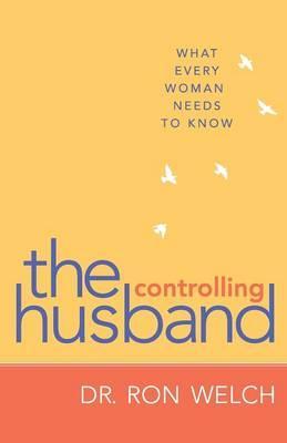The Controlling Husband