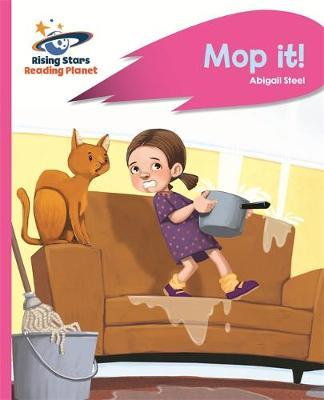 Reading Planet - Mop it! - Pink A