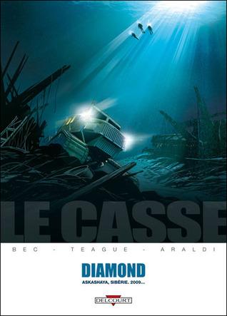Le Casse, Tome 1