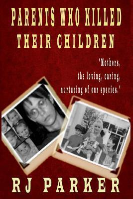 Parents Who Killed Their Children