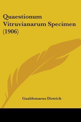 Quaestionum Vitruvianarum Specimen