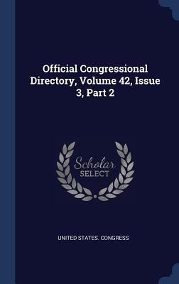 Official Congressional Directory, Volume 42, Issue 3, Part 2