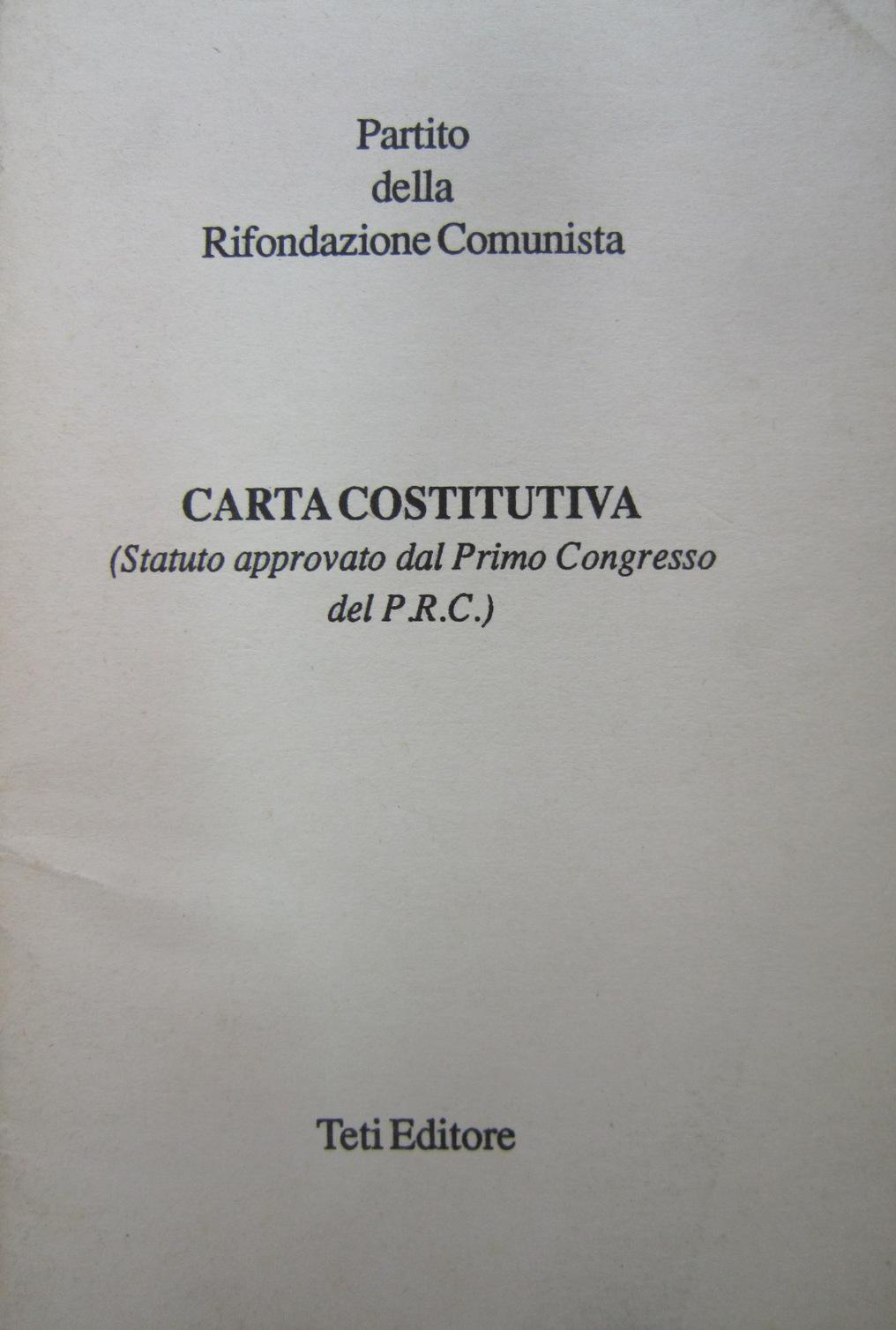 Partito della Rifondazione Comunista - Carta costitutiva