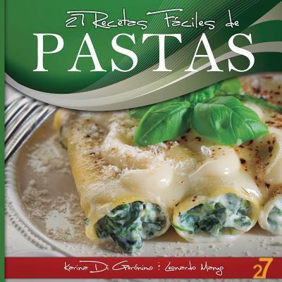 27 Recetas Fáciles de Pastas / 27 Easy Pasta Recipes