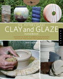 The Potter's Studio Clay and Glaze Handbook