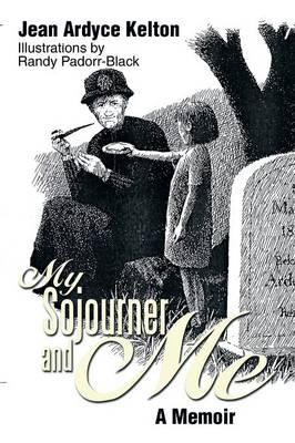 My Sojourner and Me