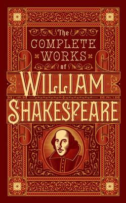 The Complete Works of William Shakespeare (Barnes & Noble Leatherbound)