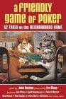 A Friendly Game of Poker
