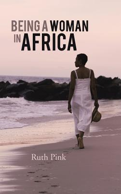 Being a Woman in Africa