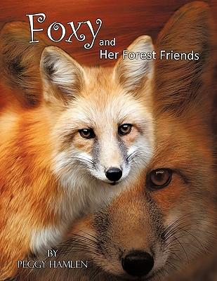 Foxy and Her Forest Friends