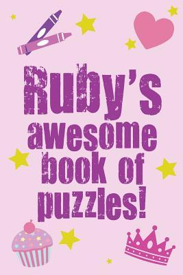 Ruby's Awesome Book of Puzzles!