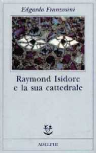 Raymond Isidore e la...