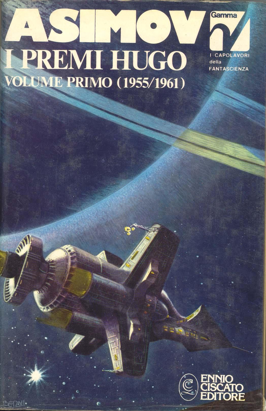 I premi Hugo - Volume primo ( 1955 / 1961 )