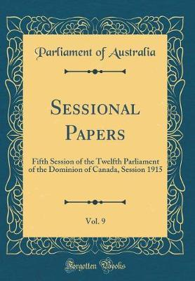 Sessional Papers, Vol. 9