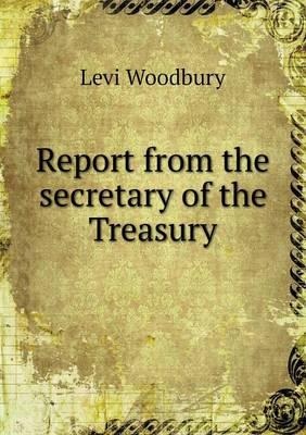 Report from the Secretary of the Treasury