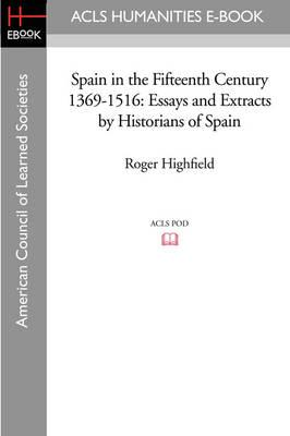 Spain in the Fifteenth Century 1369-1516