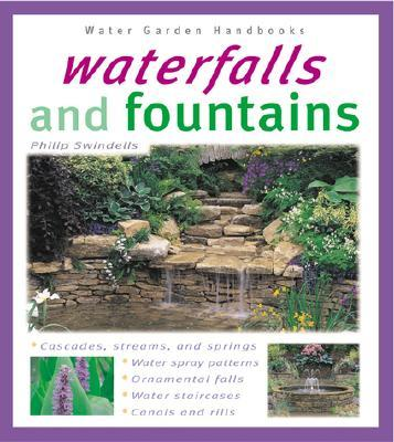 Waterfalls and Fountains