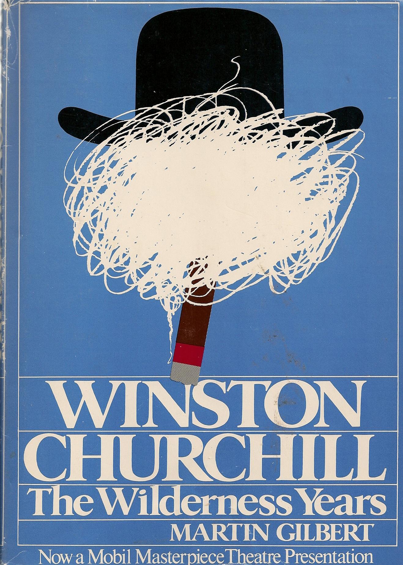 Winston Churchill, the Wilderness Years