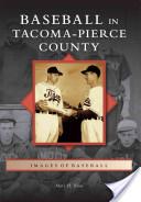 Baseball in Tacoma-Pierce County