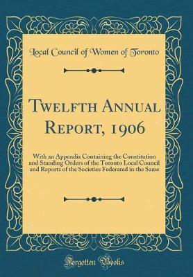 Twelfth Annual Report, 1906