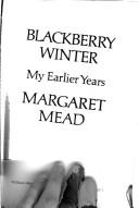 Blackberry winter; my earlier years