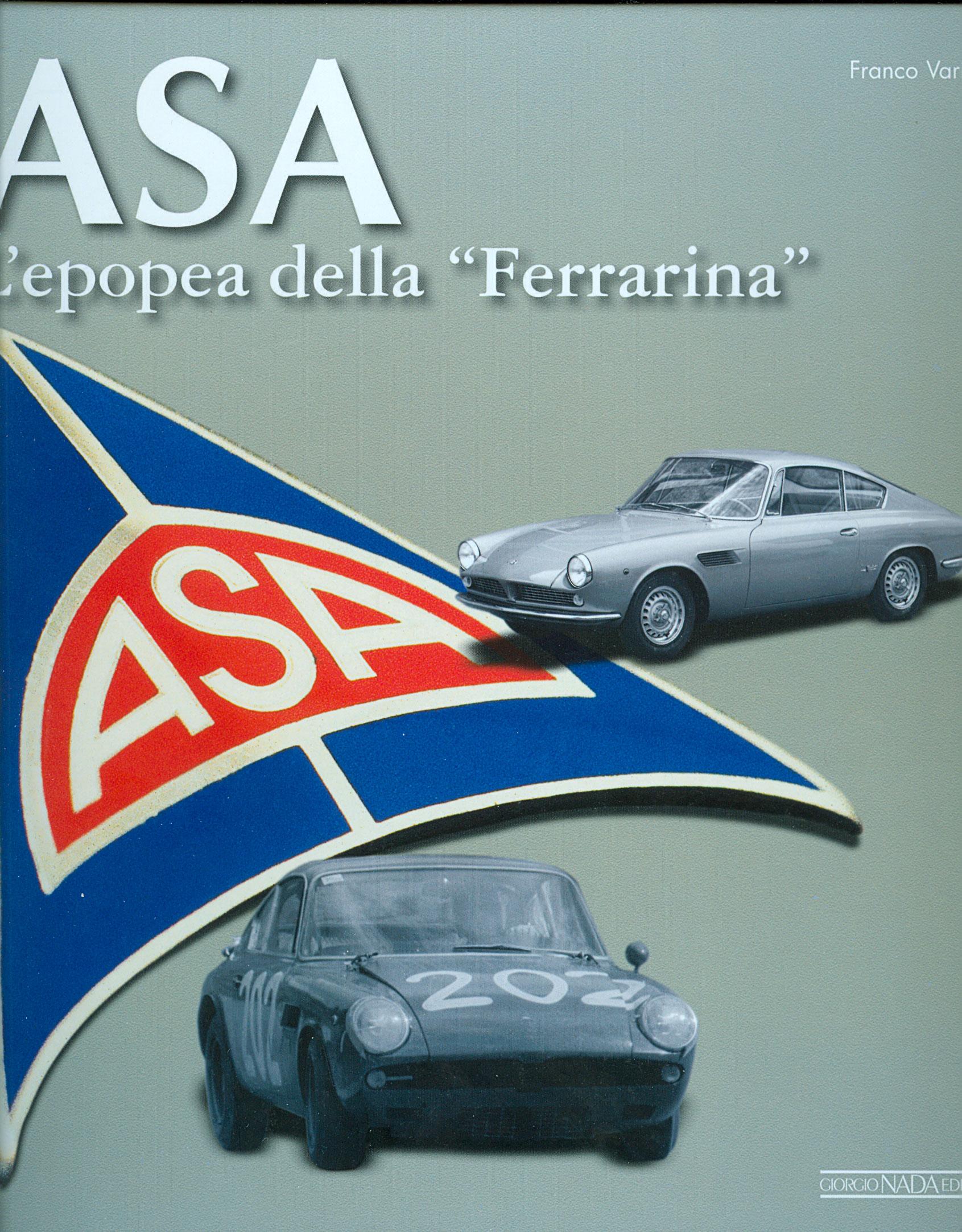ASA. L'epopea della «Ferrarina»