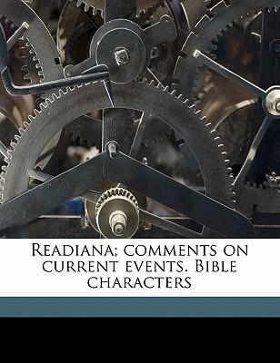 Readiana; Comments on Current Events. Bible Characters