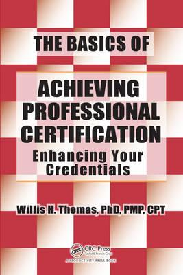 The Basics of Achieving Professional Certification