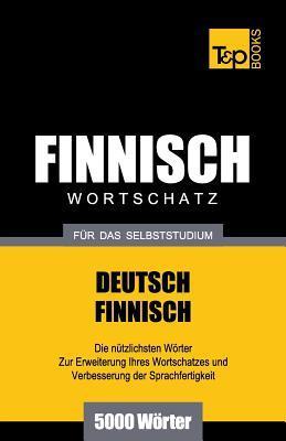 Finnischer Wortschatz für das Selbststudium - 5000 Wörter